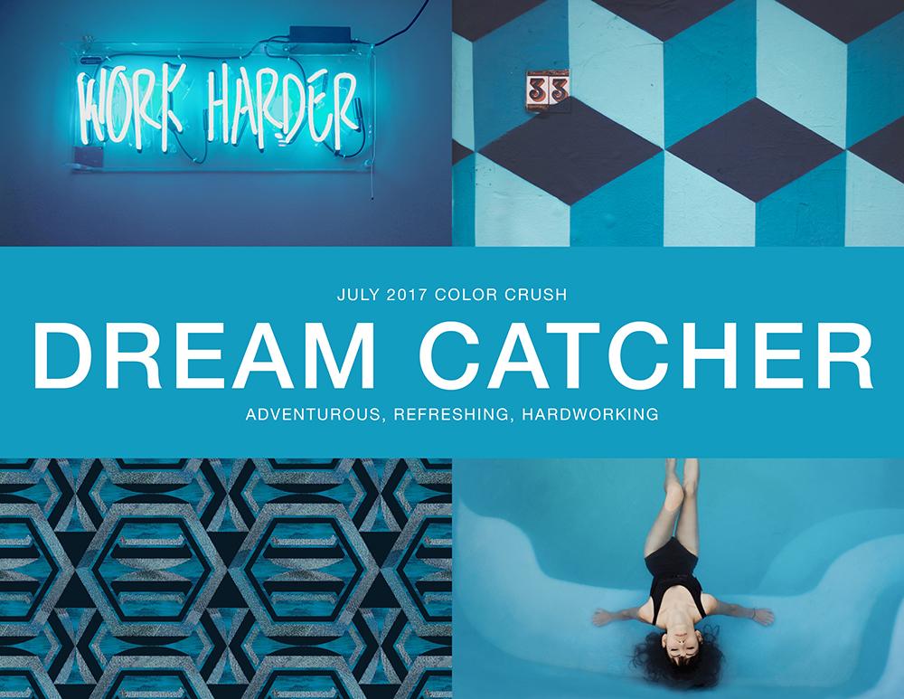 July 2017 Color Crush: Dream Catcher
